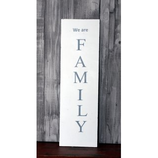 Schild We are Family Shabby Chic