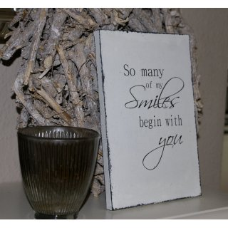 Schild So many of my smiles Shabby Chic